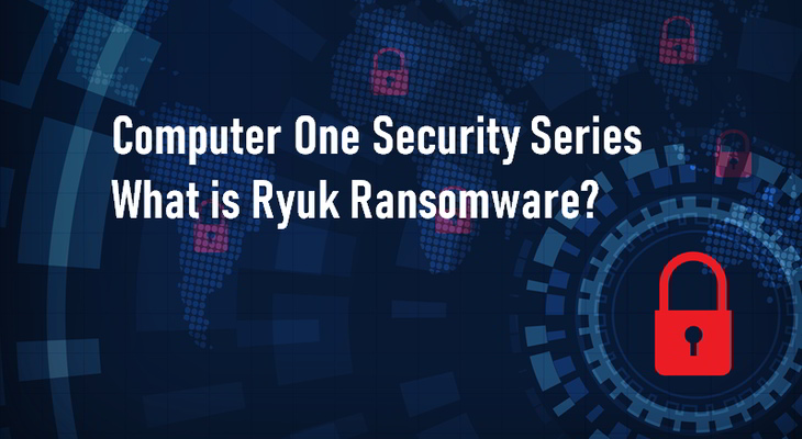 What is the Ryuk ransomware? A stylised cybersecurity image is presented
